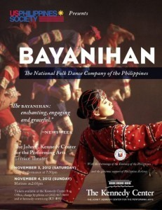 """The PH Embassy & US-PH Society invite you to support """"Bayanihan"""" when it performs @ Kennedy Center on Nov 3 & 4, 2012"""