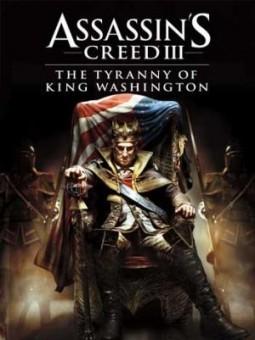 Trailer announces 'Tyranny of King Washington' arrival in 'Assassin's Creed III'