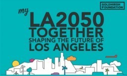 $1,000,000 to make Los Angeles the best place to learn, create, play, connect, and live