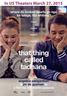 Of chance encounters and surprising journeys: Join Angelica Panganiban, JM de Guzman  in 'That Thing Called Tadhana'