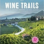 Lonely Planet curates weekend wine getaways around the world
