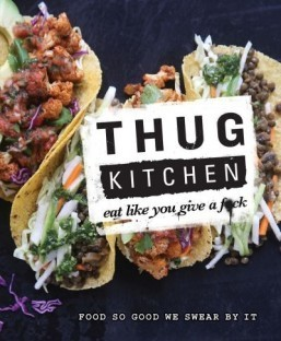 Foul-mouthed Thug Kitchen cookbook hits shelves next month